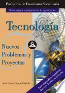Cuerpo de Profesores de Enseñanza Secundaria. Nuevos Problemas Y Proyectos de Tecnologia.e-book