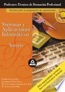 Cuerpo de Profesores Tecnicos de Formacion Profesional Temario de Sistemas Y Aplicaciones Informaticas Ebook