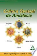 Cultura General de Andalucia Especial Para Oposiciones de la Junta de Andalucia. E-book