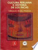Cultura peruana e historia de los Incas