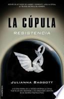 Cupula III, La. Resistencia