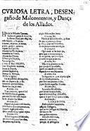 Curiosa Letra, Desengaño de Malcontentos, y Dança de los Aliados. [In verse.]