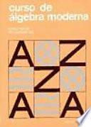 Curso de álgebra moderna