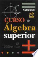 Curso de Álgebra Superior