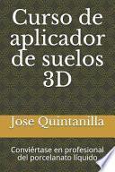 Curso de Aplicador de Suelos 3D