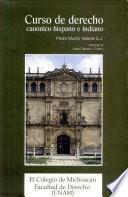 Curso de derecho canónico hispano e indiano