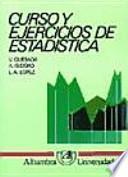 Curso y ejercicios de estadística