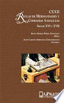 CXXII REGLAS DE COFRADIAS Y HERMANDADES ANDALUZAS