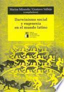 Darwinismo social y eugenesia en el mundo latino