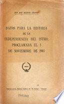 Datos para la historia de la independencia del istmo