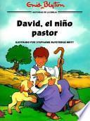 David, el Niño Pastor