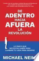 De adentro hacia afuera - La revolución