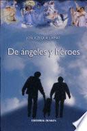 De Angeles Y Heroes