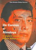 De Cancún a Almoloya