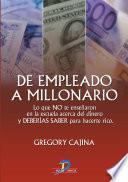De empleado a millonario