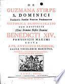 De Guzmana stirpe S. Dominici ... historica demonstratio, etc