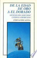 De la edad de oro a El Dorado