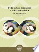 De la lectura académica a la lectura estética