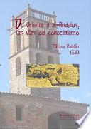 DE ORIENTE A AL-ANDALUS
