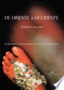 DE ORIENTE A OCCIDENTE - Sabiduría Ancestral -