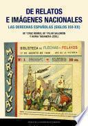 De relatos e imágenes nacionales. Las derechas españolas (siglos XIX-XX)