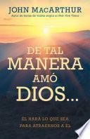 De tal manera amó Dios...