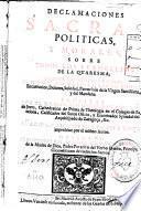 Declamaciones sacras, politicas y morales sobre todos los evangelios de la Quaresma