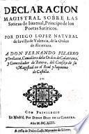 Declaración magistral sobre las sátiras de Juvenal, príncipe de los poeta satíricos...