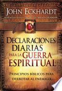 Declaraciones Diarias Para la Guerra Espiritual