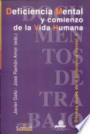 Deficiencia mental y comienzo de la vida humana