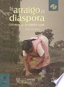 Del arraigo a la diáspora
