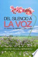Del Silencio a la Voz