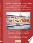 Derecho internacional y transiciones a la democracia y la paz