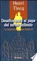 Desafios para el papa del tercer milenio