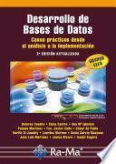 Desarrollo de Bases de Datos. Casos prácticos desde el análisis a la implementación. 2ª edición actualizada