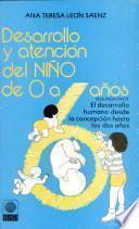 Desarrollo Y Atención Del Niño de 0 a 6 Años. Tomo Ii