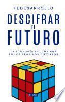 Descifrar el futuro