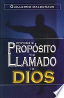 Descubra Su, Proposito y Su Llamado en Dios/ Discover his Intention and God's Call