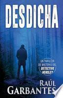Desdicha: Un Thriller de Misterio del Detective Hensley