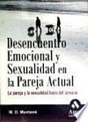 DESENCUENTRO EMOCIONAL Y SEXUALIDAD EN LA PAREJA ACTUAL