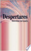Despertares, entrevista con Lazaris