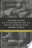 Destruyendo el fundamento de la Nueva Perspectiva sobre Pablo: Nomismo Pactual versus la Teologia Pactual Reformada