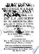 Devoto quincenario a nuestra Madre y Señora de la Asuncion en su milagrosa imagen, que se venera en la Santa Iglesia Matriz de esta Villa de Oruro, etc