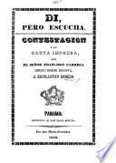 Di, pero escucha. Contestacion á la carta impresa, que ... F. Fabrega dirijió ... a E. Romero