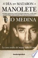 DIA QUE MATARON A MANOLETE, EL (B4P)(9788492801725)