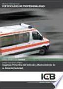 Diagnosis preventiva del vehiculo y mantenimiento de su dotación material - UF0680