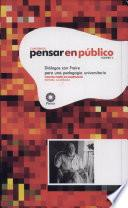Diálogos con Freire para una pedagogía universitaria
