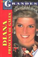 Diana, Princesa de Gales / Diana, Princess of Wales