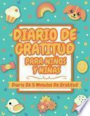 Diario De Gratitud Para Niños Y Niñas