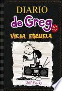 Diario de Greg #10. Vieja Escuela